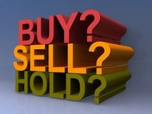 "Buy Sell Hold. A concept illustration of stock market with the words ""buy"" ""sell"" and ""hold Royalty Free Stock Photos"