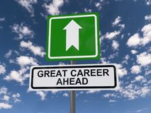 Great career ahead. A concept illustration of a traffic sign with the text 'Great Career Ahead stock images