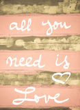 Concept image of All You Need is Love motivational quote Stock Photos