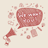 Concept of recruitment. We want you. Concept of  recruitment. We want you. Hand holding megaphone. Hand drawn vector illustration Royalty Free Stock Photos