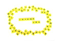 Income Tax. Concept shot of income tax on white background Royalty Free Stock Images
