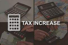 Concept of tax increase. Tax increase concept illustrated by pictures on background stock image