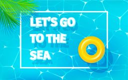 Concept of vacation. Nautical background with words Let s go to the sea. Flat design, vector illustration Royalty Free Stock Images