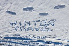 Concept of winter travel. Handwriting words and Stock Photos