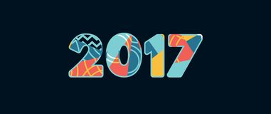 2017 Concept Word Art Illustration. The year 2017 concept written in colorful abstract typography. Vector EPS 10 available royalty free illustration