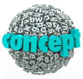 Concept Word Letter Ball Sphere Idea Development. Concept word on a ball or sphere of 3d letters to illustrate thinking about a new idea or solution and Royalty Free Stock Photo