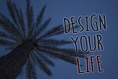 Conception d'apparence de signe des textes votre vie Les rêves réglés de buts de la vie de plans de photo conceptuelle prennent l Images stock