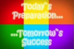 Concepto de mañana del éxito de la preparación de hoy libre illustration