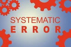 Concepto del ERROR SISTEMÁTICO imagenes de archivo
