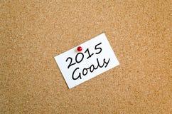 Concepto pegajoso de las metas de la nota 2015 Fotografía de archivo libre de regalías