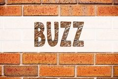 Conceptual announcement text caption inspiration showing Buzz. Business concept for Buzz Word llustration written on old brick bac. Kground with space royalty free stock photo
