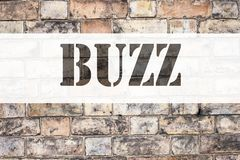 Conceptual announcement text caption inspiration showing Buzz. Business concept for Buzz Word llustration written on old brick bac. Kground with space royalty free stock photography
