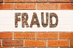 Conceptual announcement text caption inspiration showing Fraud. Business concept for Criminal hacker security prevention written o. N old brick background with Royalty Free Stock Photo