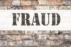 Conceptual announcement text caption inspiration showing Fraud. Business concept for Criminal hacker security prevention written o. N old brick background with Stock Photography