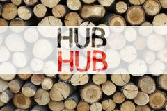 Conceptual announcement text caption inspiration showing HUB Business concept for HUB Advertisement written on wooden background w. Ith space Royalty Free Stock Images