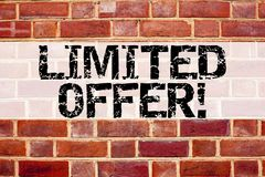 Conceptual announcement text caption inspiration showing Limited Offer. Business concept for Limited Time Sale written on old bric. K background space Royalty Free Stock Images