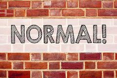 Conceptual announcement text caption inspiration showing Normal. Business concept for Confidence Abnormal Normality Problem Issue. Written on old brick Stock Photos