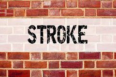 Conceptual announcement text caption inspiration showing Stroke. Business concept for Medicine health stethoscope illness written. On old brick background with Stock Photos