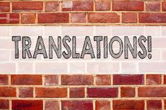 Conceptual announcement text caption inspiration showing Translations. Business concept for  Translate Explain Plead Book Language. Written on old brick Stock Photography