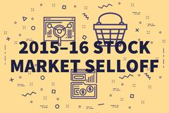 Conceptual business illustration with the words 2015–16 stock. Market selloff stock illustration