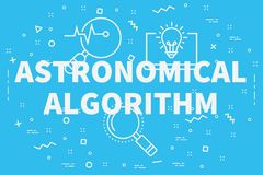 Conceptual business illustration with the words astronomical algorithm royalty free illustration