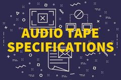 Conceptual business illustration with the words audio tape speci. Fications Royalty Free Stock Photo