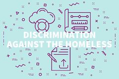 Conceptual business illustration with the words discrimination a. Gainst the homeless stock illustration