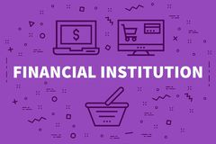 Conceptual business illustration with the words financial instit. Ution Stock Image