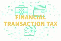 Conceptual business illustration with the words financial transa. Ction tax Royalty Free Stock Image