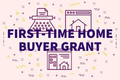 Conceptual business illustration with the words first-time home. Buyer grant Stock Photo