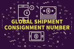 Conceptual business illustration with the words global shipment. Consignment number Stock Photo