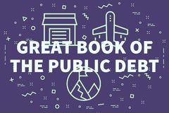 Conceptual business illustration with the words great book of th. E public debt Royalty Free Stock Images