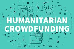 Conceptual business illustration with the words humanitarian cro. Wdfunding Royalty Free Stock Photography