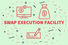 Conceptual business illustration with the words swap execution f. Acility Royalty Free Stock Images