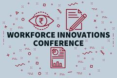 Conceptual business illustration with the words workforce innova. Tions conference Stock Image