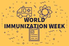Conceptual business illustration with the words world immunization week stock illustration