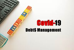 Free Conceptual Debt Management From Government Economic Stimulus Packages During Crisis Or Covid-19. Top View. Royalty Free Stock Images - 185643999