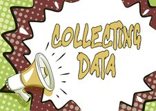 Handwriting text Collecting Data. Word Written on Gathering and measuring information on variables of interest Colorful