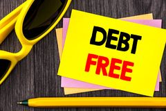 Conceptual hand text showing Debt Free. Business photo showcasing Credit Money Financial Sign Freedom From Loan Mortage written on. Conceptual hand text showing Royalty Free Stock Images