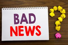 Conceptual hand writing caption inspiration showing Bad News. Business concept for Failure Media Newspaper written on notepad note. Conceptual hand writing Stock Photo