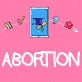 Conceptual hand writing showing Abortion. Business photo text Deliberate termination of a huanalysis pregnancy Death of. The embryo stock illustration