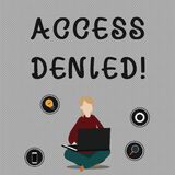 Conceptual hand writing showing Access Denied. Business photo showcasing error message shown when you do not have access royalty free illustration