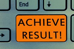 Conceptual hand writing showing Achieve Result. Business photo text Receive successful result from hard work make you. Happy stock image