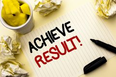 Conceptual hand writing showing Achieve Result Motivational Call. Business photo showcasing Obtain Success Reaching your goals wri. Tten Notebook Paper the plain Royalty Free Stock Image