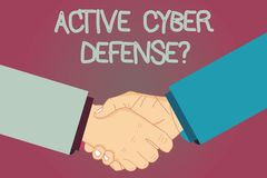 Conceptual hand writing showing Active Cyber Defensequestion. Business photo text acting in anticipation to oppose an. Attack Hu analysis Shaking Hands on royalty free illustration