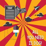 Conceptual hand writing showing All You Need Is Dog. Business photo showcasing Get a puppy to be happier canine lovers. Cute animals Information Passing thru vector illustration