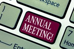 Conceptual hand writing showing Annual Meeting. Business photo showcasing Yearly Company Assembly Business Conference Report Event. Keyboard key Intention to stock photo