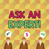 Conceptual hand writing showing Ask An Expert. Business photo text confirmation that have read understand and agree with. Conceptual hand writing showing Ask An royalty free illustration