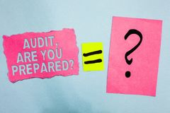 Conceptual hand writing showing Audit, Are You Prepared question. Business photo showcasing asking if he is ready to do something. Pink paper equal sign Stock Photography