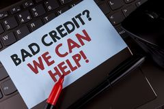 Conceptual hand writing showing Bad Credit Question We Can Help Motivational Call. Business photo showcasing achieve good debt hea